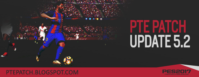 PTE Patch 2017 Update 5 2 - Released (PES 2017 PC)