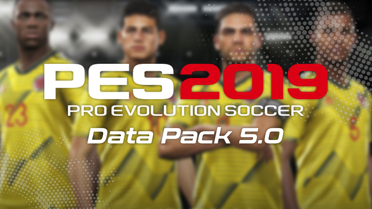 PES 2019 – Tutti i dettagli del nuovo Data Pack 5.0!
