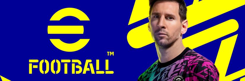 eFootball, il nuovo gioco di calcio targato Konami! Addio PES…