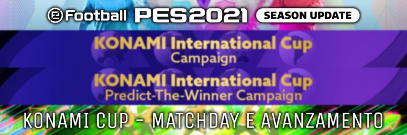eFootball PES 2021 – Panoramica Matchday e KONAMI International Cup Campaign