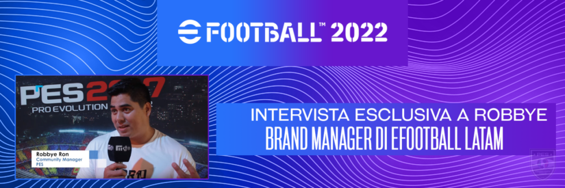 """Robbye Ron: """"eFootball 2022 è un gioco diverso. Dovrai imparare a giocarci"""""""