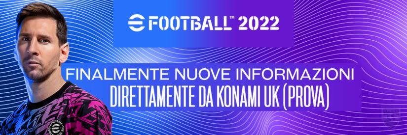 eFootball 2022 – Arrivano le prime novità e aggiornamenti riguardo al gioco!