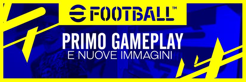 eFootball 2022 – Primo Gameplay e Nuove Immagini direttamente da Honk Kong